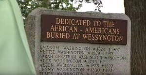 First Wessyngton Memorial, for those buried in the slave cemetery.